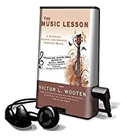 the importance of music in life in the novel the music lesson by victor wooten About victor wooten victor wooten is a alternative and funk band  will release wooten s debut novel, the music lesson, the story of a struggling young musician.