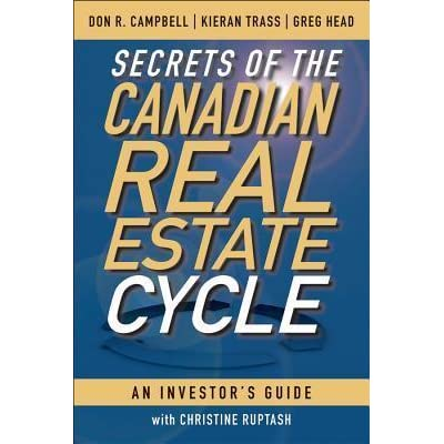 secrets of the canadian real estate cycle an investors guide