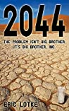 2044: The Problem Isn't Big Brother. It's Big Brother, Inc.