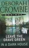 Leave the Grave Green / In a Dark House (Duncan Kincaid & Gemma James, #3, 10)