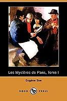 Les Mysteres de Paris, Tome I