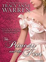 The Princess and the Peer (Princess Brides, No.1)