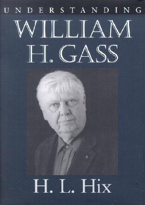 Understanding William H. Gass