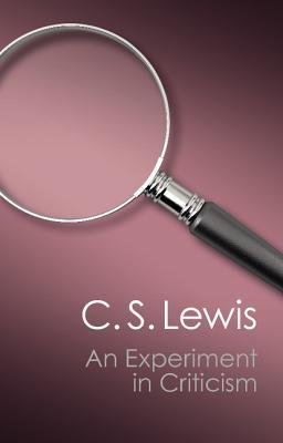 An Experiment in Criticism (Canto Classics)