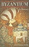 Byzantium: A History
