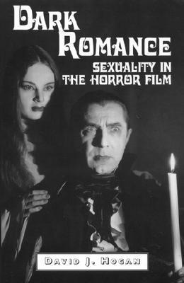 Dark Romance: Sexuality in the Horror Film