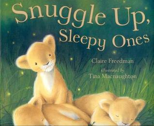 Snuggle Up Sleepy Ones