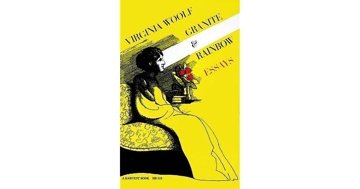 Granite And Rainbow By Virginia Woolf