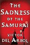 The Sadness of the Samurai