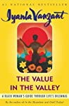 The Value in the Valley: A Black Woman's Guide Through Life's Dilemmas
