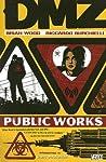 DMZ, Vol. 3: Publ...