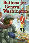 Buttons for General Washington (On My Own History)