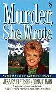 Murder at the Powderhorn Ranch (Murder, She Wrote, #12)