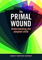 Primal Wound: Understanding The Adopted Child