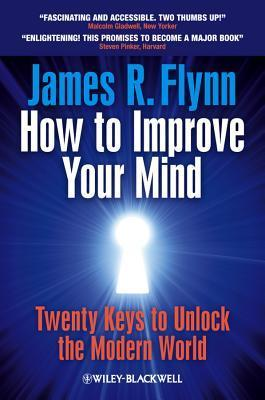 How-to-Improve-Your-Mind-Twenty-Keys-to-Unlock-the-Modern-World