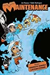Maintenance Vol. 2: Fantastic Sewage  Other Stories