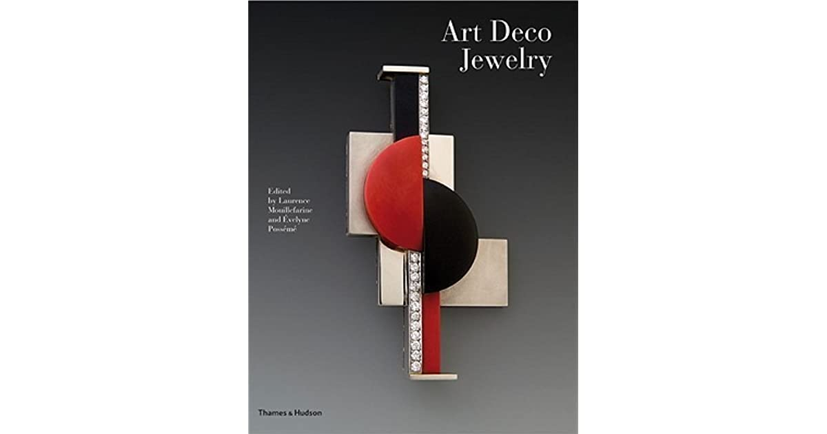 Art Deco Jewelry: Modernist Masterworks and their Makers