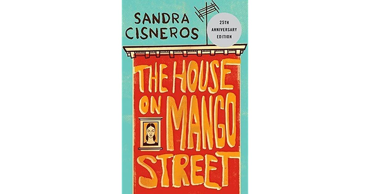 house on mango street by sandra cisneros 2 stories - 1200×630
