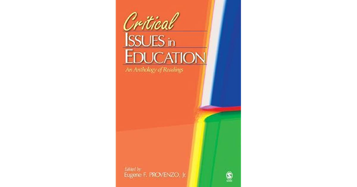 Critical issues in education an anthology of readings by eugene f critical issues in education an anthology of readings by eugene f provenzo jr fandeluxe Gallery