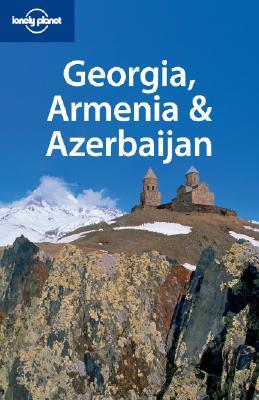 Georgia, Armenia & Azerbaijan (Lonely Planet Guide)