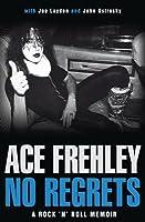 No Regrets: A Rock'n'Roll Memoir