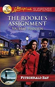 The Rookie's Assignment (Fitzgerald Bay, #2)