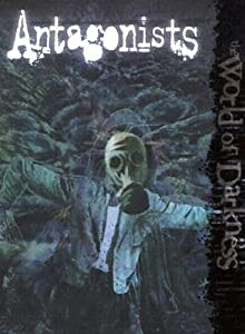 World of Darkness Antagonists