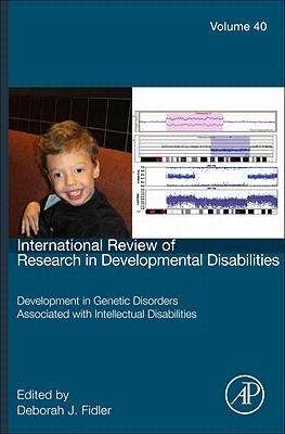 International Review of Research in Developmental Disabilities, Volume 40: Early Development in Neurogenetic Disorders