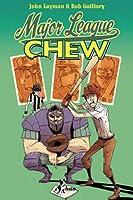 Chew Vol. 5: Major League
