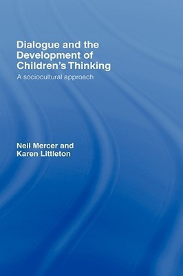 Dialogue and the Development of Children's Thinking  A Sociocultural Approach