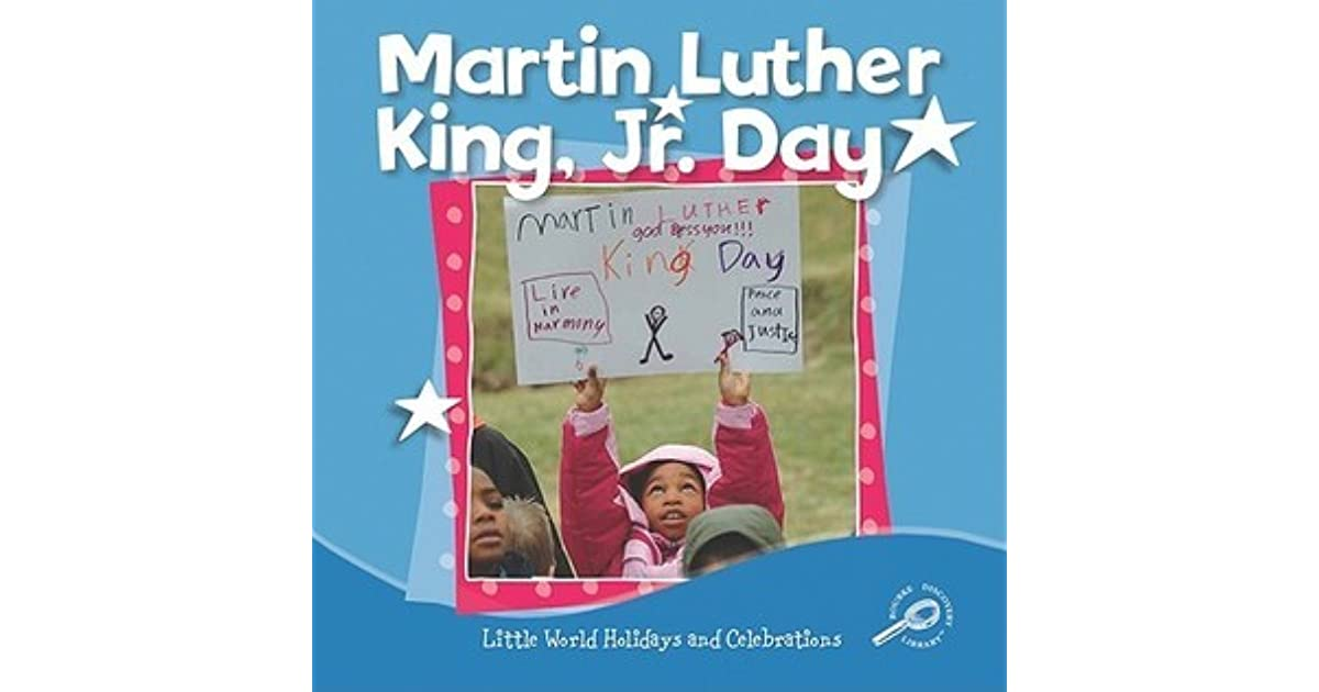 Martin Luther King Jr Day By Margaret C Hall