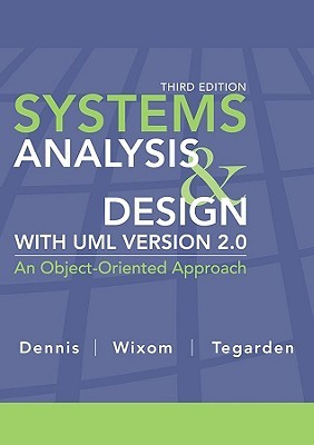 Systems Analysis And Design With Uml Version 2 0 An Object Oriented Approach By Alan Dennis