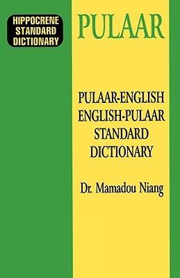 Pulaar-EnglishEnglish-Pulaar Standard Dictionary