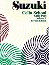 Suzuki Cello School, Cello Part, Volume 1, Revised Edition (Suzuki Cello School, Cello Part Volume 1)