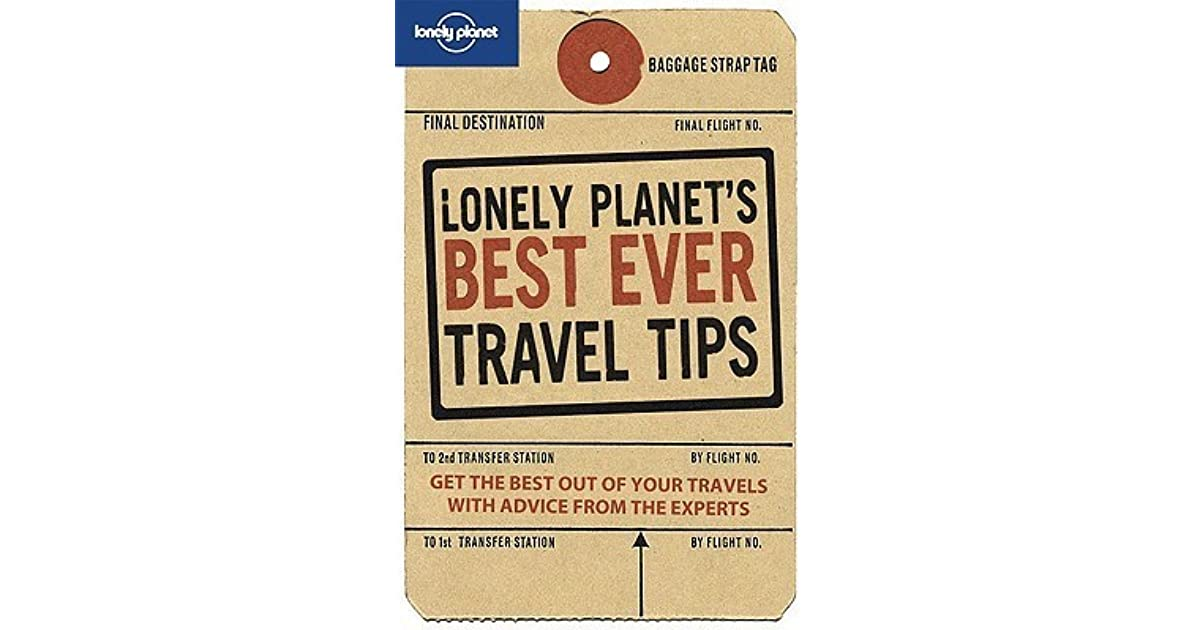 Lonely planets best ever travel tips by tom hall fandeluxe Image collections
