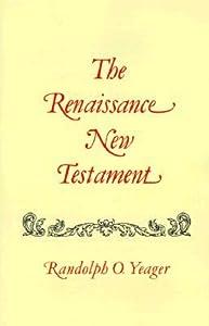 The Renaissance New Testament: Matthew 19-29