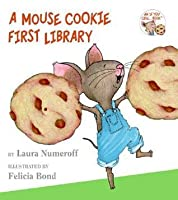 if you give a mouse a cookie a mouse cookie first library