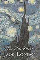 The Star-Rover by Jack London, Fiction, Action & Adventure