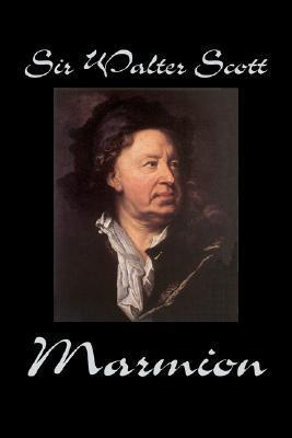 Marmion by Sir Walter Scott, Fiction, Historical, Literary, Classics