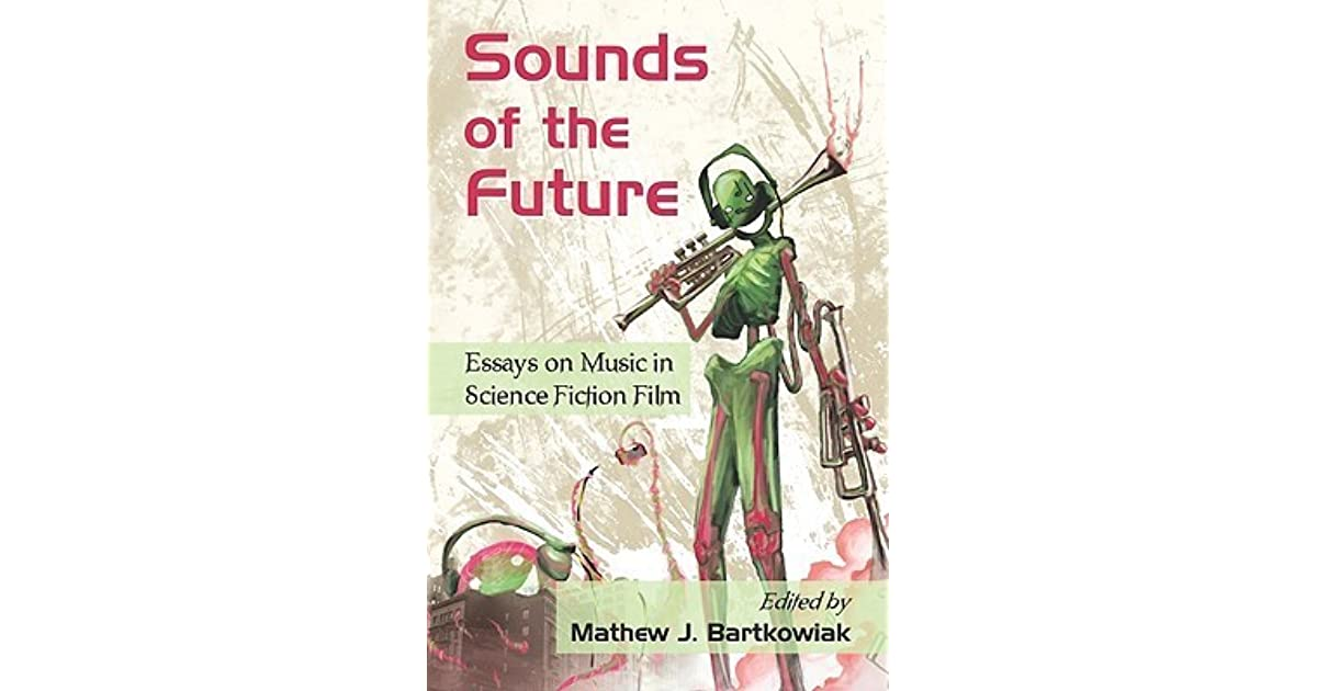 e book sounds of the future essays on music in science