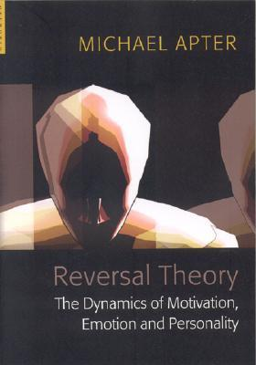 Reversal-Theory-The-Dynamics-of-Motivation-Emotion-and-Personality