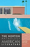 The Norton Anthology of American Literature, Volume E: Literature Since 1945