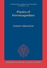 Physics of Ferromagnetism