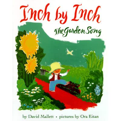 Inch by Inch: The Garden Song by David Mallett