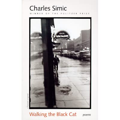 Walking The Black Cat By Charles Simic
