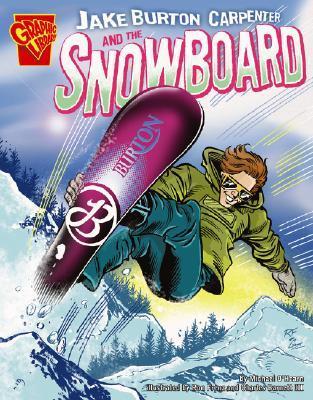 Jake Burton Carpenter and the Snowboard