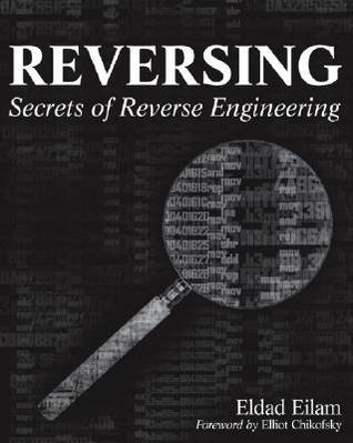 Eldad Eilam - Reversing - Secrets of Reverse Engineering