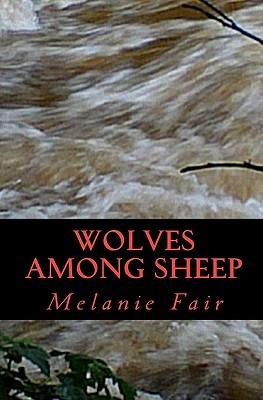 Wolves Among Sheep