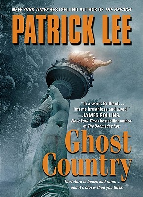 Ebook Ghost Country Travis Chase 2 By Patrick Lee