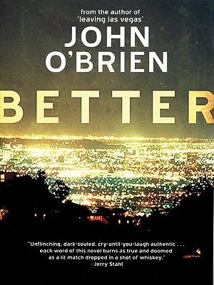 Better by John  O'Brien